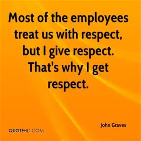 Respect The Customer Part 23820 by Respect Quotes For Employees Quotesgram
