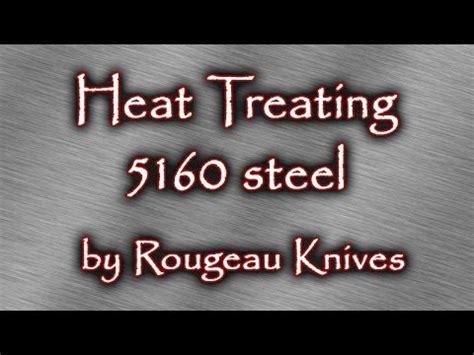 heat treating 5160 blade steel