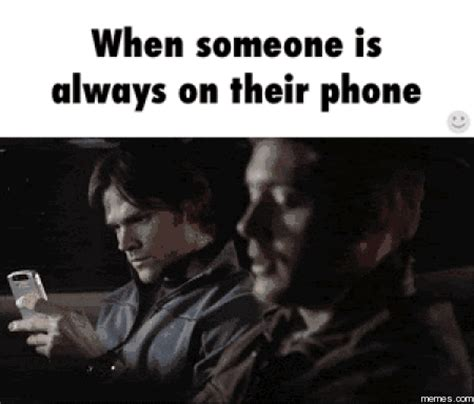 always on the phone when someone is always on their phone memes