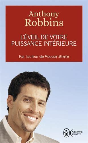 libro entrepreneur anthony robbins the libro l 233 veil de votre puissance int 233 rieure di anthony robbins