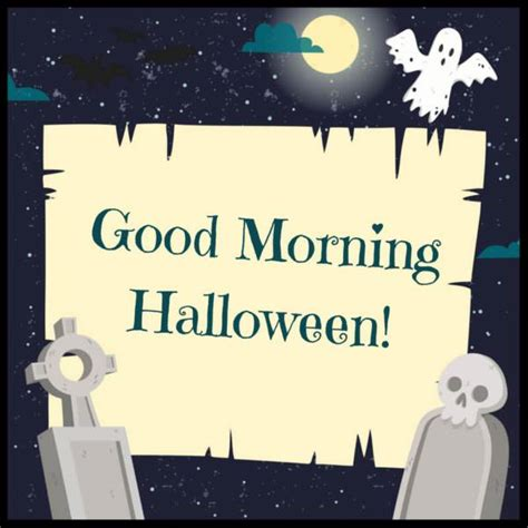 good morning wishes   scarily funny halloween
