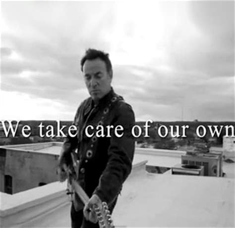 testo on own bruce springsteen we take care of our own