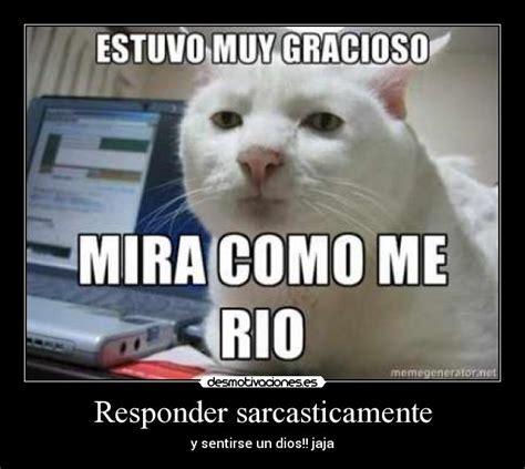 Imagenes De Memes Sarcasticos   memes sarcasticos para mujeres