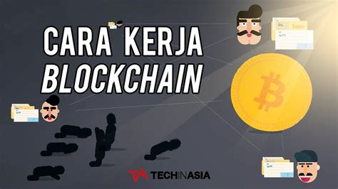 id tech youtube bagaimana cara blockchain bekerja tech in asia id youtube