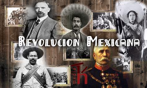 imagenes de la revolucion mexicana con nombres revolucion mexicana 20 de noviembre un pedacito de