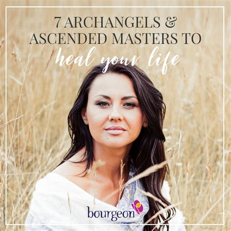 Archangels Ascended Masters by 7 Archangels Ascended Masters To Heal Your Bourgeon