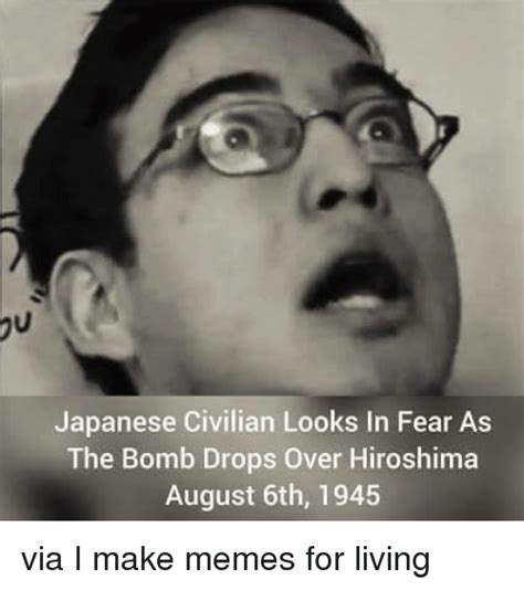 Japanese Memes - japanese civilian looks in fear as the bomb drops over