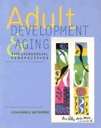 development and aging books development and aging biopsychosocial perspectives