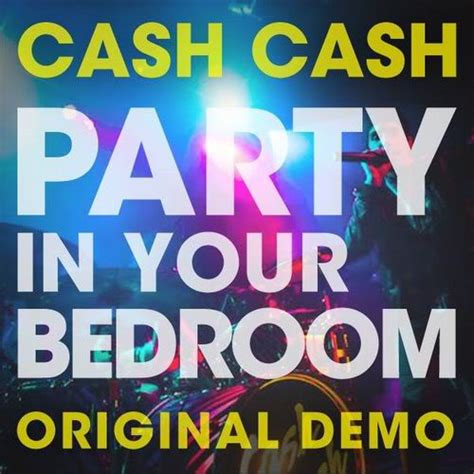 cash cash party in your bedroom cash cash music group takes it to the floor the impact
