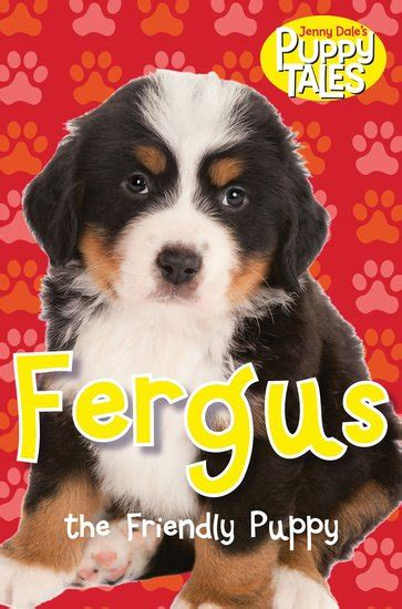 puppy tales puppy tales fergus the friendly puppy scholastic shop
