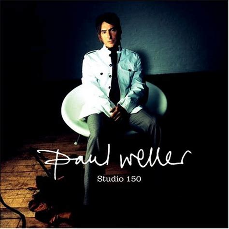 Studio Covers by Studio 150 2004 Paul Weller Albums Lyricspond