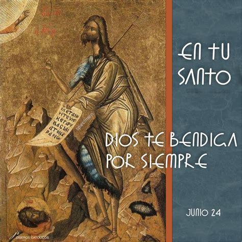 imagenes feliz dia de san juan tarjetas y oraciones catolicas santo del d 205 a 24 de junio