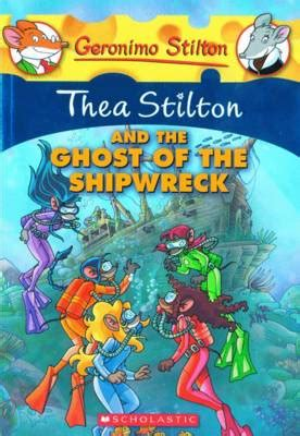 Thea Stilton And The Ghost Of The Shipwreck Book 3 Ebooke Book readers warehouse store thea stilton and the ghost of the shipwreck