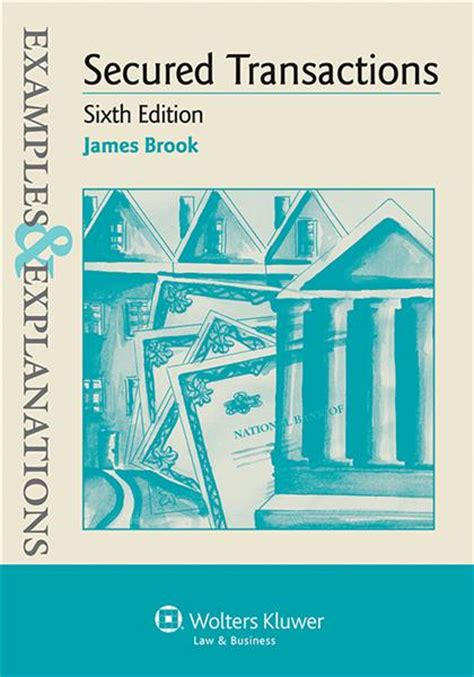 glannon guide to secured transactions glannon guides books exles explanations for secured transactions sixth