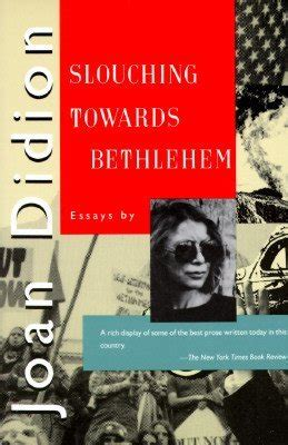 slouching towards bethlehem essays readerbuzz top ten books i resolve to read in 2011