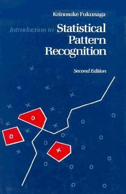 statistical pattern recognition booklet introduction to statistical pattern recognition by