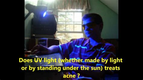 dangers of uv light uv light therapy for acne bad idea uv light therapy is