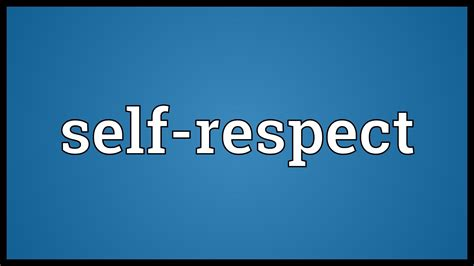 selves meaning self respect meaning