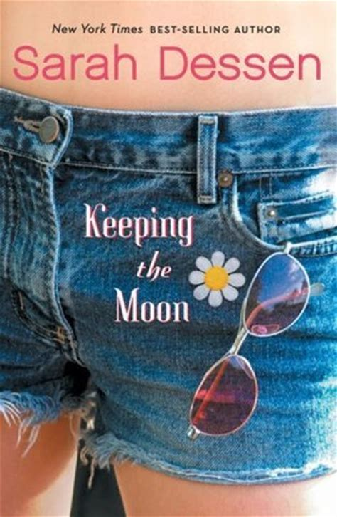 Keeping The Moon By Sarah Dessen Reviews Discussion