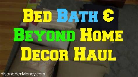 bed bath and beyond home decor bed bath beyond home decor haul up to 90 off youtube