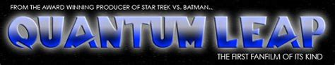 quantum leap fan film quantum leap fan films a leap to di for from racso films