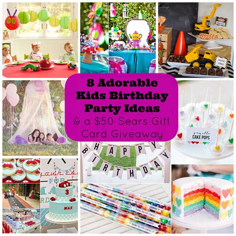 Birthday Giveaways For Kids - 8 adorable kids birthday party ideas and a giveaway for a 50 sears canada gift card