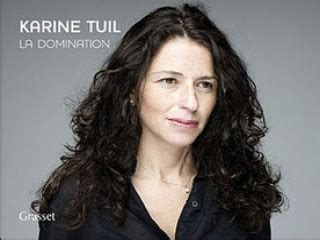 karine tuil biographie karine tuil biography birth date birth place and pictures
