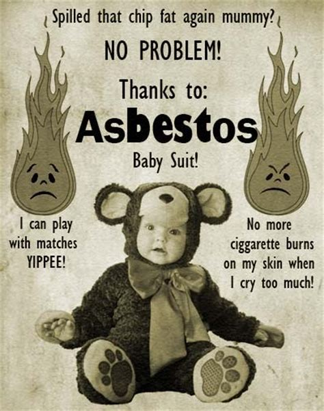 The asbestos baby suit allows your kids to play with matches the quot safe quot way wtf
