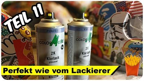 Youtube Lackieren Spraydose by 2k Klarlack Aus Der Spraydose Simson Restaurieren Teil