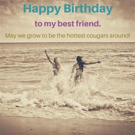 happy birthday to my best friend happy birthday to my best friend may we grow to be the