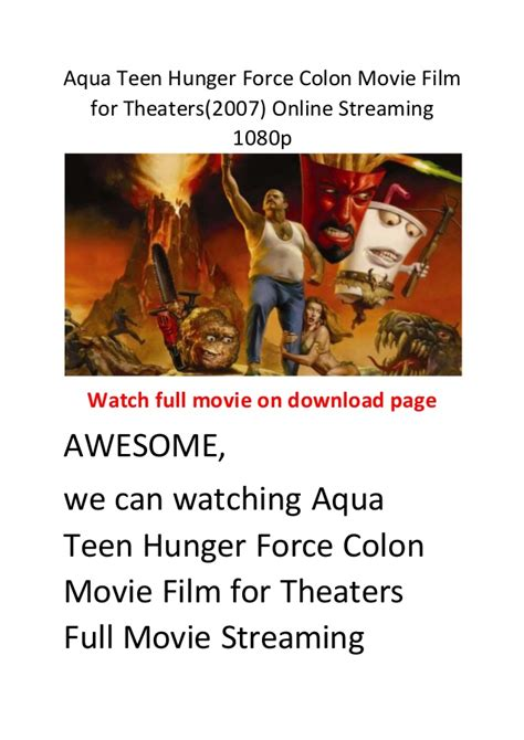 streaming film action comedy aqua teen hunger force colon movie film for theaters 2007