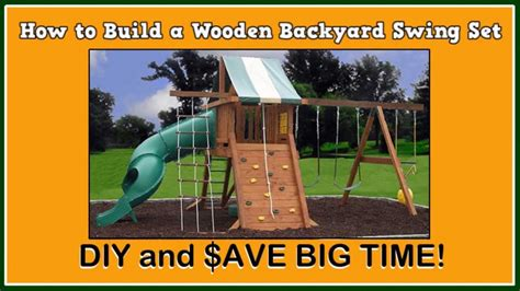 how to build a backyard playground how to build a wooden backyard swing set youtube