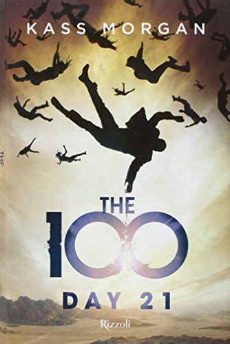 libro kass morgan the 100 libro the 100 di kass morgan