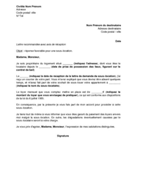 Exemple De Lettre Pour Quitter Une Location lettre de r 233 ponse favorable pour une sous location du