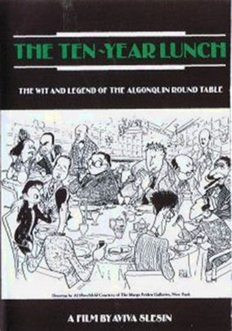 table 19 rotten tomatoes ten year lunch the wit and legend of the algonquin