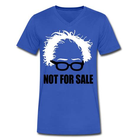 Shirts For Sale Bernie Sanders Not For Sale T Shirt Spreadshirt