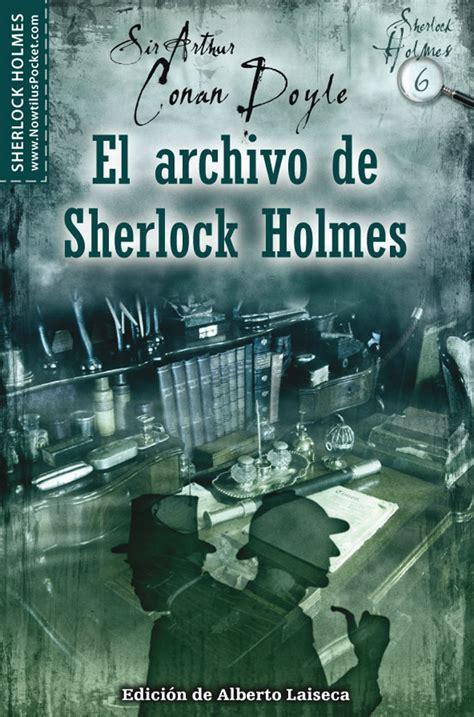 libro seres extraordinarios archivo del el archivo de sherlock holmes arthur conan doyle comprar el libro