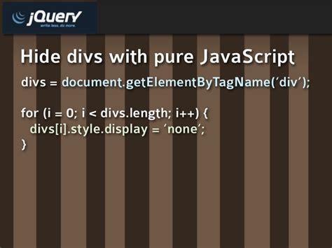 jquery hide div hide divs with javascript