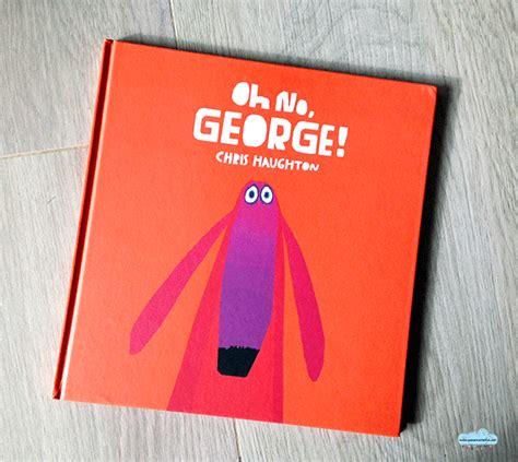 libro oh no george quandofuoripiove quot oh no george quot il libro preferito di puki almeno per ora