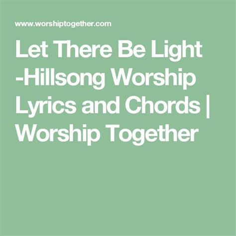 let there be light hillsong worship lyrics and chords