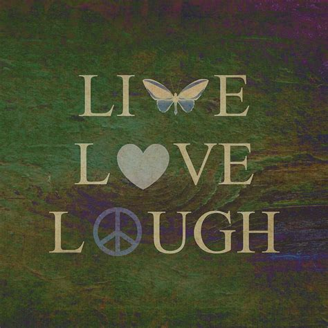 live laugh love movie live laugh love on green wood photograph