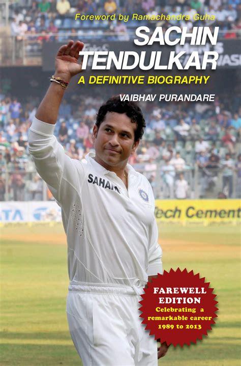 biography book of sachin tendulkar sachin tendulkar a definitive biography buy sachin