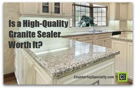 is a high quality granite sealer worth it