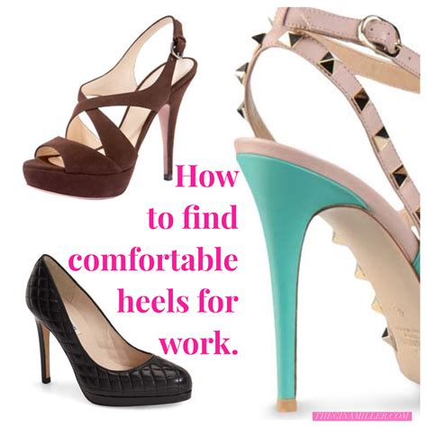 how to be comfortable in heels comfortable heels for work gina miller s blog a blog