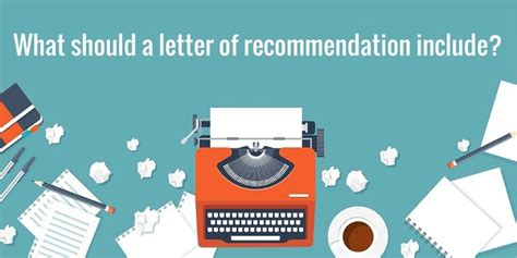 What A College Letter Of Recommendation Should Include What Should A Letter Of Recommendation Include College Rank