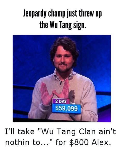 Wu Tang Clan Meme - wu tang clan meme 28 images image tagged in wu tang imgflip lets see your best meme non ski