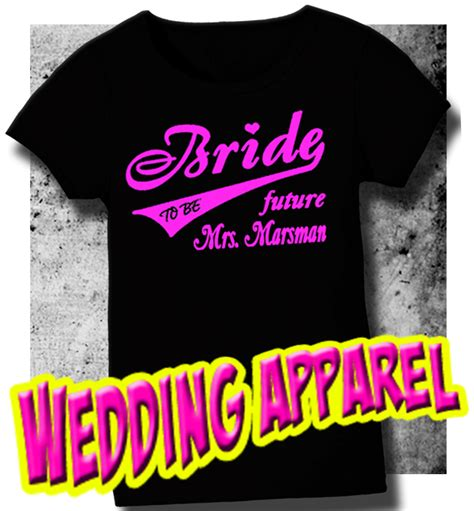 Wedding Apparel by Bachelorette Shirts Shirts Bridal Tees