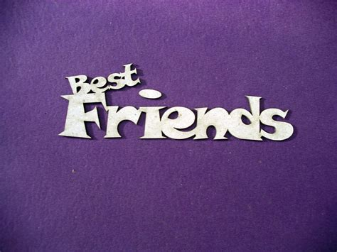 i d this best friends and how you are without them