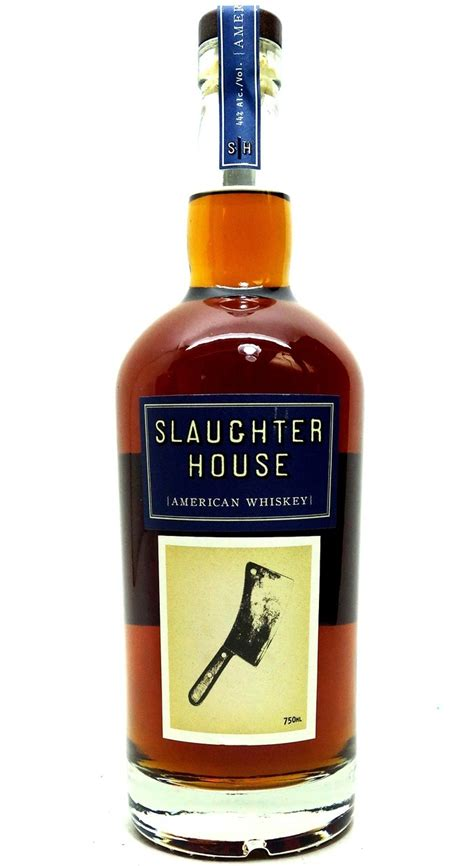 whiskey house slaughter house american whiskey www oldtowntequila com