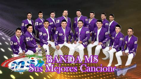 Canciones De Banda | mix banda ms sus mejores canciones youtube